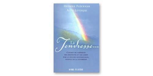 Livre La tendresse. chemin de guérison