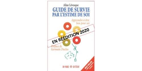 Livre Guide de survie pour l'estime de soi. Apprendre à être bon pour soi.