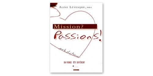 Livre Mission? Passions… Par le fil d'Ariane!